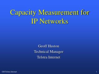 Capacity Measurement for IP Networks
