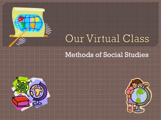 Our Virtual Class
