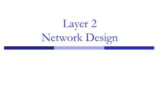 Layer 2 Network Design