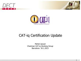 CAT- iq  Certification Update