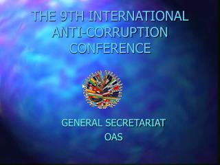 THE 9TH INTERNATIONAL ANTI-CORRUPTION CONFERENCE