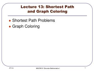 Lecture 13:  Shortest Path  and Graph Coloring
