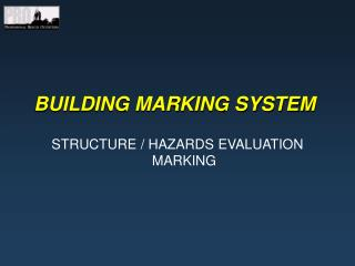 BUILDING MARKING SYSTEM