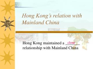 Hong Kong's relation with Mainland China