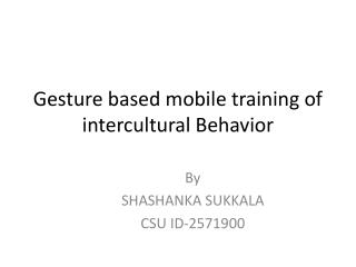 Gesture based mobile training of intercultural Behavior