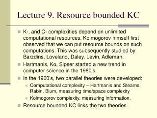 Lecture 9. Resource bounded KC