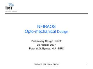 NFIRAOS Opto-mechanical  Design