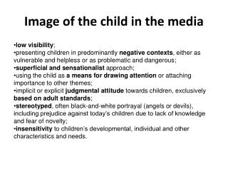 Image of the child in the media
