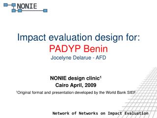 Impact evaluation design for:  PADYP Benin Jocelyne Delarue - AFD
