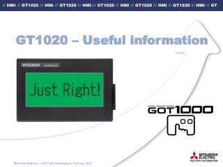 GT1020 – Useful information
