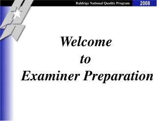 Welcome to   Examiner Preparation