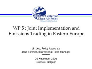 WP 5 : Joint Implementation and Emissions Trading in Eastern Europe