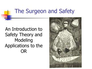 The Surgeon and Safety