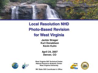 Local Resolution NHD  Photo-Based Revision  for West Virginia