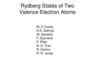 Rydberg States of Two Valence Electron Atoms
