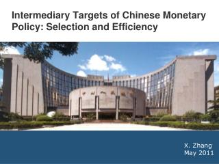 Intermediary Targets of Chinese Monetary Policy: Selection and Efficiency