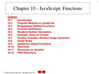 Chapter 10 - JavaScript: Functions