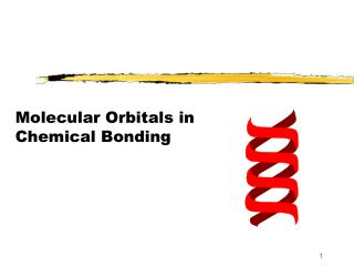 Molecular Orbitals in Chemical Bonding