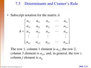 7.5 	Determinants and Cramer's Rule