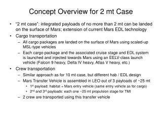 Concept Overview for 2 mt Case