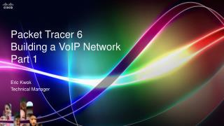 Packet Tracer 6 Building a VoIP  Network Part 1