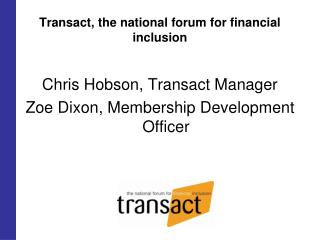 Transact, the national forum for financial inclusion