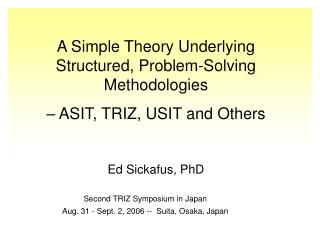 A Simple Theory Underlying Structured, Problem-Solving Methodologies