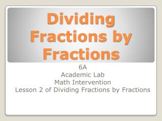 Dividing Fractions by Fractions