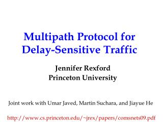 Multipath Protocol for  Delay-Sensitive Traffic