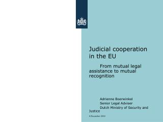 Judicial cooperation in the EU