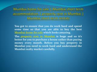 Mumbai home for sale | Mumbai short term accommodation | pro