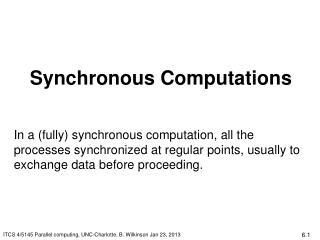 Synchronous Computations