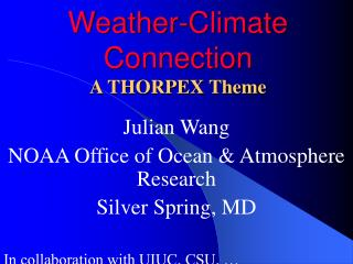 Weather-Climate Connection A THORPEX Theme