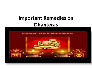 Important Remedies on Dhanteras