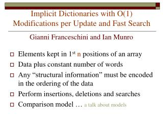 Implicit Dictionaries with O(1) Modifications per Update and Fast Search