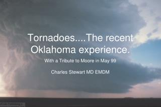 Tornadoes....The recent Oklahoma experience.