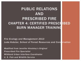 PUBLIC RELATIONS and PRESCRIBED FIRE Chapter  4:  Certified Prescribed Burn Manager training