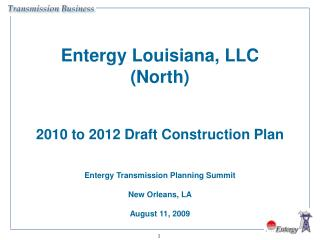 Entergy Louisiana, LLC (North) 2010 to 2012 Draft Construction Plan