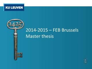 2014-2015 – FEB Brussels Master thesis