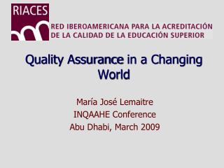 Quality Assurance  in a Changing  World