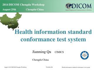 2014 DICOM Chengdu Workshop August 25th Chengdu·China