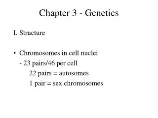 Chapter 3 - Genetics