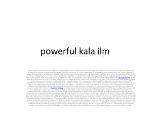 powerful kala ilm