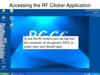 Accessing the RF Clicker Application