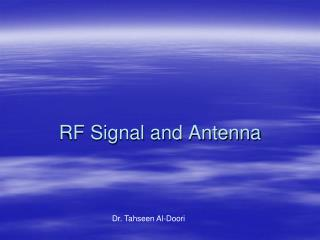 RF Signal and Antenna