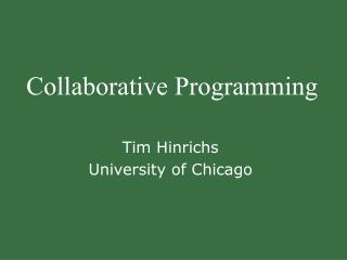 Collaborative Programming