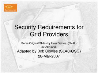 Security Requirements for Grid Providers