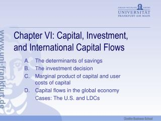 Chapter VI: Capital, Investment,  and International Capital Flows