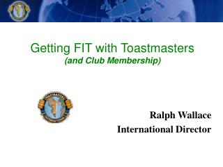 Getting FIT with Toastmasters  (and Club Membership)