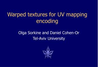 Warped textures for UV mapping encoding